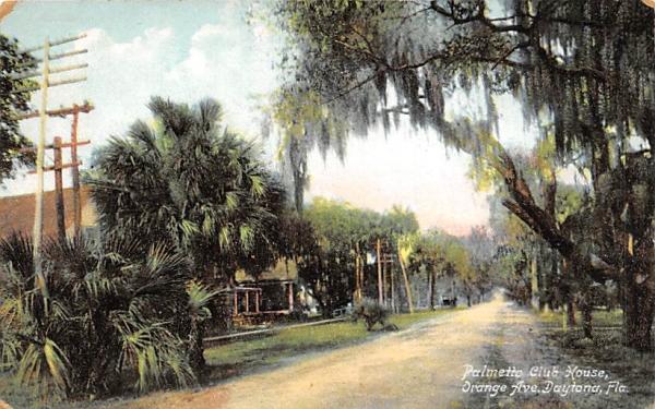 Palmetto Club House Daytona, Florida Postcard