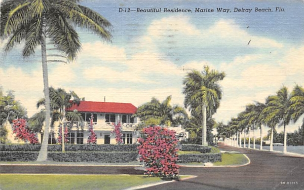 Beautiful Residence, Marine Way Delray Beach, Florida Postcard