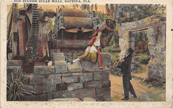 Old Spanish Sugar Mills Daytona, Florida Postcard
