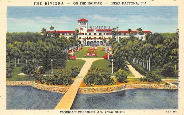 The Riviera - On the Halifax, near Daytona Florida Postcard