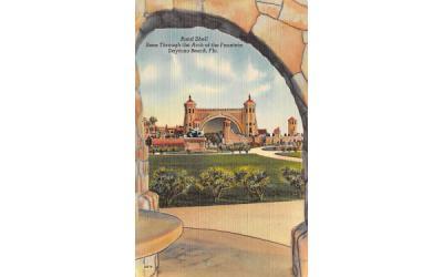 Band Shell Seen Through the Arch of the Fountain  Daytona Beach, Florida Postcard