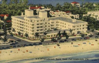 Hotel Lauderdale Beach - Fort Lauderdale, Florida FL Postcard