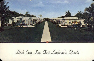 Birch Crest Apartments - Fort Lauderdale, Florida FL Postcard