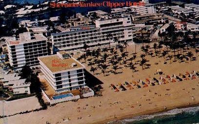 Sheraton Hotel - Fort Lauderdale, Florida FL Postcard