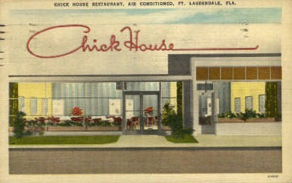 Chick House Restaurant - Fort Lauderdale, Florida FL Postcard