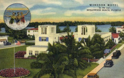 Windsor Hotel - Hollywood, Florida FL Postcard