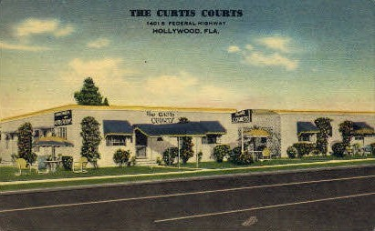 Curtis Courts - Hollywood, Florida FL Postcard