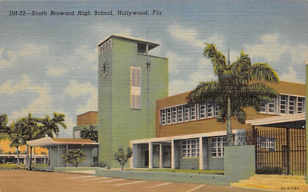 South Broward High School Hollywood , Florida Postcard