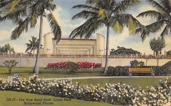 The New Band Shell, Circle Park Hollywood , Florida Postcard