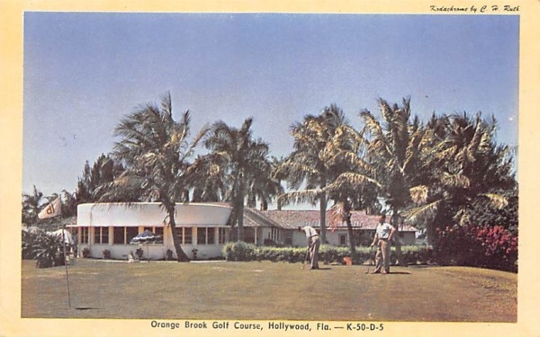 Orange Brook Golf Course Hollywood, Florida Postcard