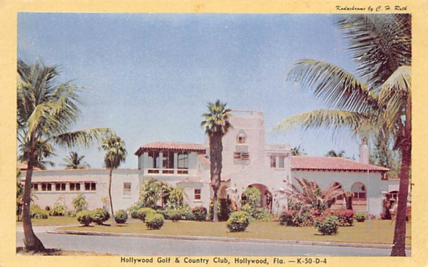 Hollywood Golf & Country Club Florida Postcard