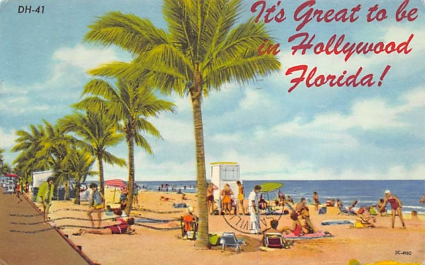 It's Great to be in Hollywood Florida, USA Postcard