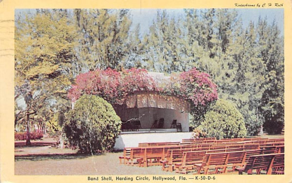 Band Shell, Harding Circle Hollywood, Florida Postcard