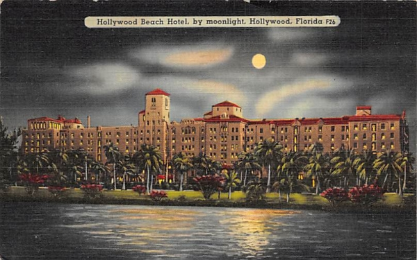 Hollywood Beach Hotel, by moonlight Florida Postcard