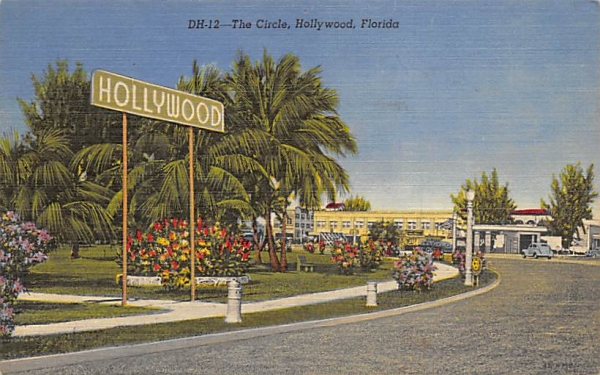 The Circle Hollywood, Florida Postcard