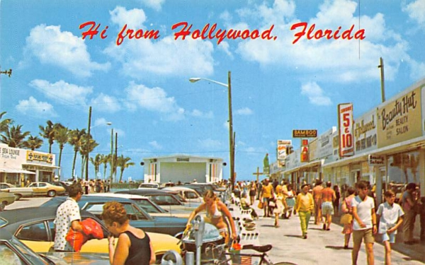 Hi from Hollywood, FL, USA Hollywood , Florida Postcard