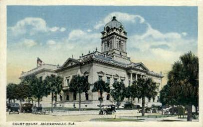 Court House - Jacksonville, Florida FL Postcard