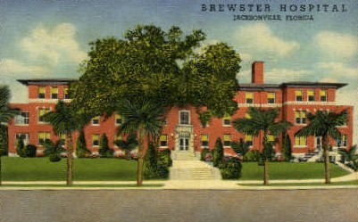Brewster Hospital - Jacksonville, Florida FL Postcard