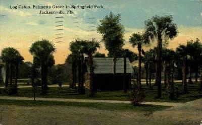 Log Cabin - Jacksonville, Florida FL Postcard