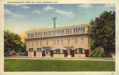 Magnolia Hotel - Leesburg, Florida FL Postcard