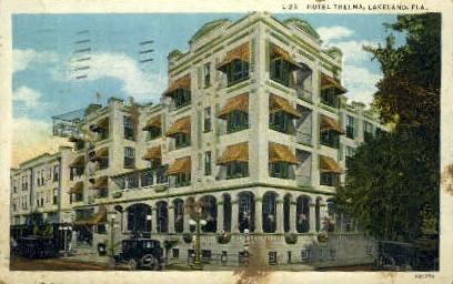Hotel Thelma - Lakeland, Florida FL Postcard