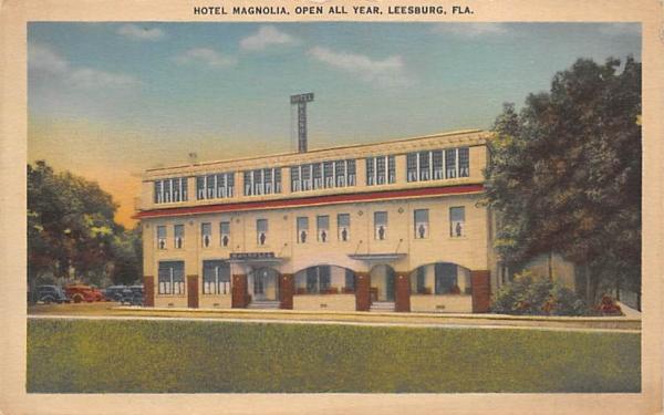 Hotel Magnolia, Open All Year Leesburg, Florida Postcard