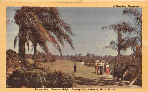 Teeing off a Cleveland Heights Country Club Lakeland, Florida Postcard