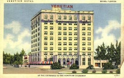 Venetian Hotel - Miami, Florida FL Postcard
