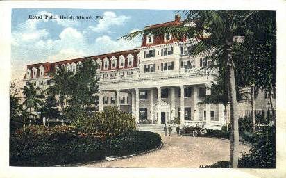 Royal Palm Hotel - Miami, Florida FL Postcard