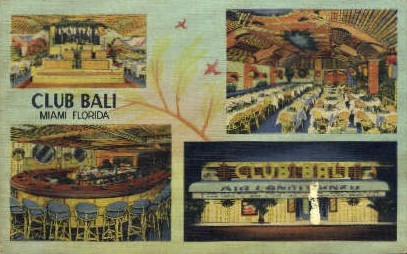 Club Bali - Miami, Florida FL Postcard