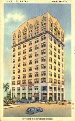 Cortez Hotel - Miami, Florida FL Postcard