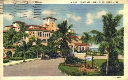 Pancoast Hotel - Miami Beach, Florida FL Postcard