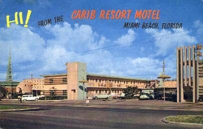 Carib Resort Motel - Miami Beach, Florida FL Postcard