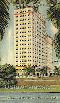 Miami Colonial Hotel - Florida FL Postcard