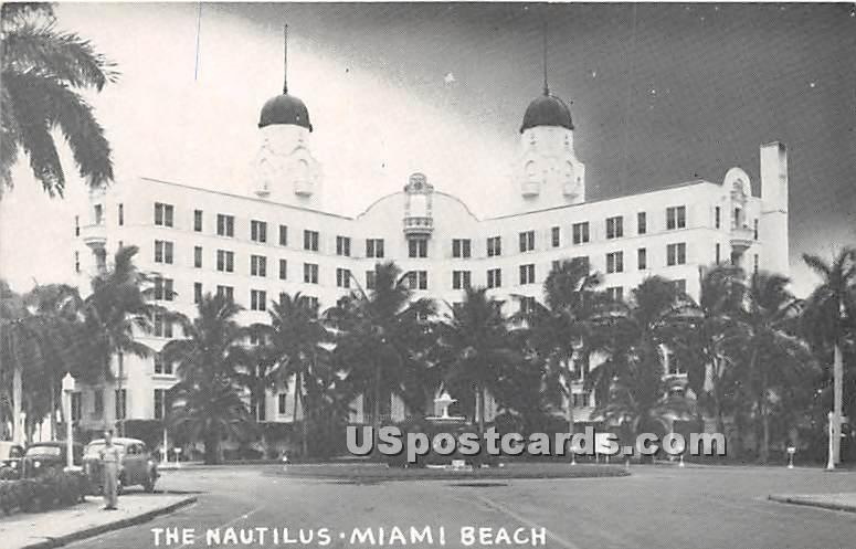 The Nautilus - Miami Beach, Florida FL Postcard