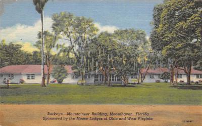 Buckeye - Mountaineer Building, Moosehaven Misc, Florida Postcard