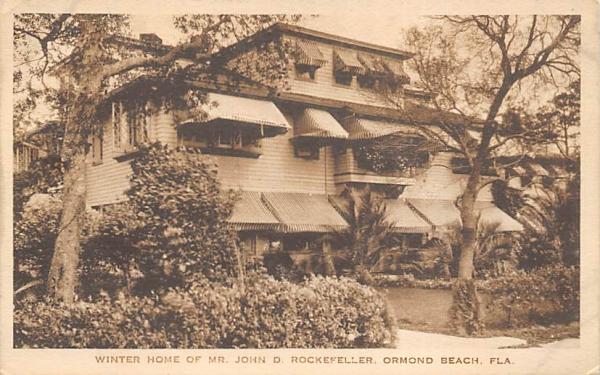 Winter Home of Mr. John D. Rockefeller Ormond Beach, Florida Postcard