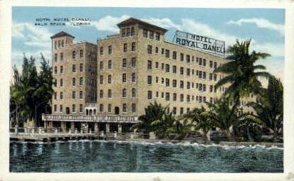 Hotel Royal Daneli - Palm Beach, Florida FL Postcard