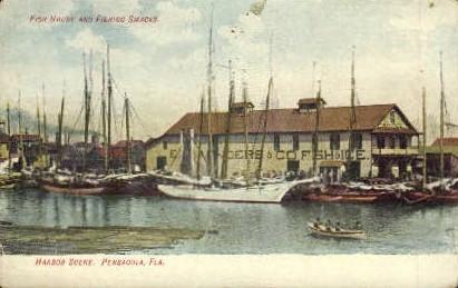 Fish House and Fishing Smacks - Pensacola, Florida FL Postcard