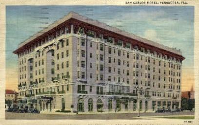 San Carlos Hotel - Pensacola, Florida FL Postcard