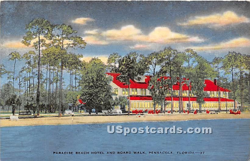 Paradise Beach Hotel & Board Walk - Pensacola, Florida FL Postcard