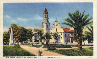 The Roman Catholic Cathedral and Plaza - St Augustine, Florida FL Postcard