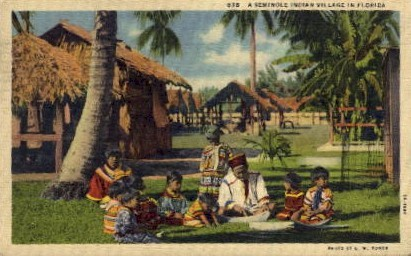 A Seminole Indian Villiage - Misc, Florida FL Postcard