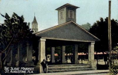 The Slave Market - St Augustine, Florida FL Postcard