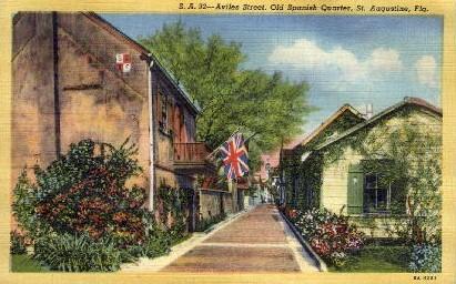 Aviles Street, Old Spanish Quarter - St Augustine, Florida FL Postcard