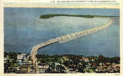 Million Dollar Causeway to Beach - Clearwater, Florida FL Postcard