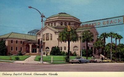 Calvary Baptist Church - Clearwater, Florida FL Postcard