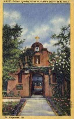 Spanish Shrine of Nuestra Senora - St Augustine, Florida FL Postcard
