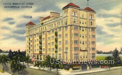 Hotel Manatee River - Bradenton, Florida FL Postcard