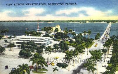 Manatee River - Bradenton, Florida FL Postcard